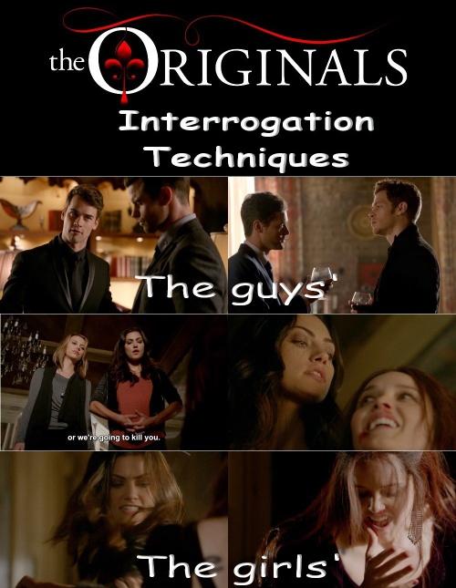 The Originals Interrogation Techniques